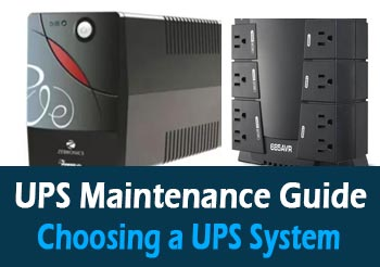 7 Best UPS Maintenance Guide: Choosing a UPS System