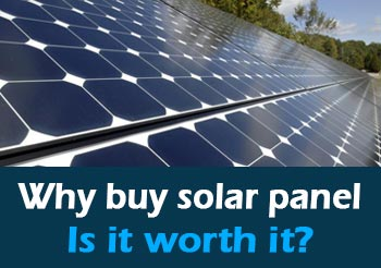Why Buy Solar Panels – Solar Energy Systems Payback